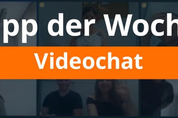 Worklean´s Tipp der Woche: Videochat
